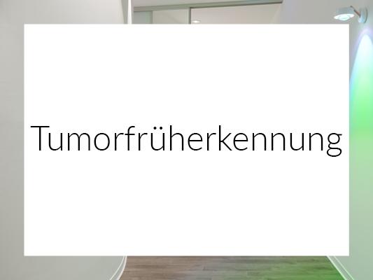 Tumorfrüherkennung
