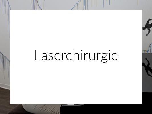 Laserchirurgie