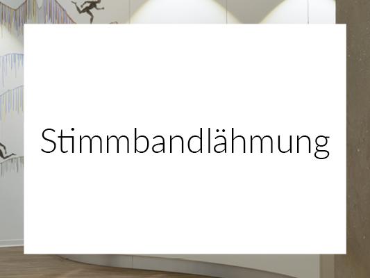 STIMMBANDLÄHMUNG